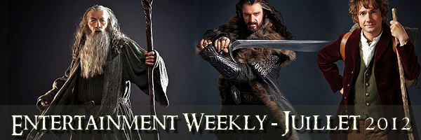 THE HOBBIT pour Entertainment WeeklyTraduction intégrale du magazine !
