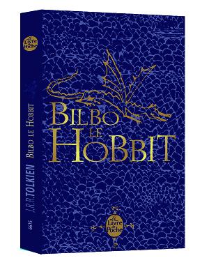 # The Hobbit:Nouvelle édition pour Bilbo Le Hobbit par Livre de Poche !