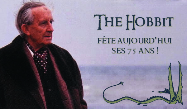 #TheHobbit :Aujourd'hui, c'est le 21 Septembre, ce qui signifie que c'est l'anniversaire de The Hobbit !Il y a 75 ans, ce même jour, en 1937, le premier roman de Tolkien a été publié.