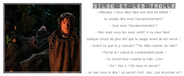 ■ [ The Hobbit ]  Troisième TourQuel est votre dialogue humoristique préféré?