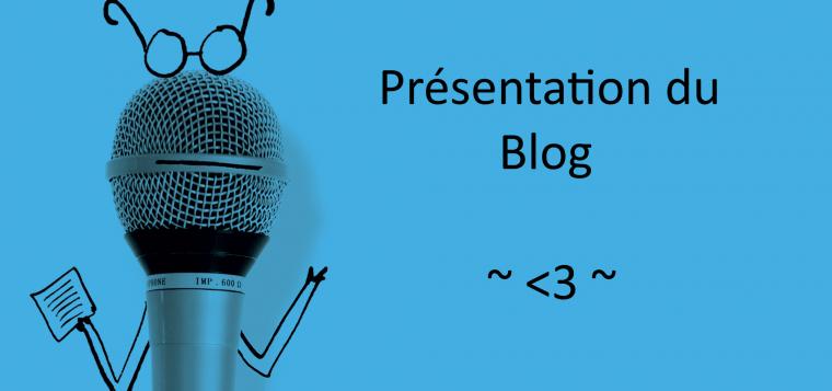 Présentation du blog et des personnage