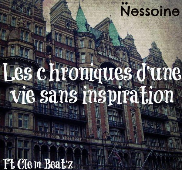 Nessoine - Les Chroniques d'une vie sans inspiration