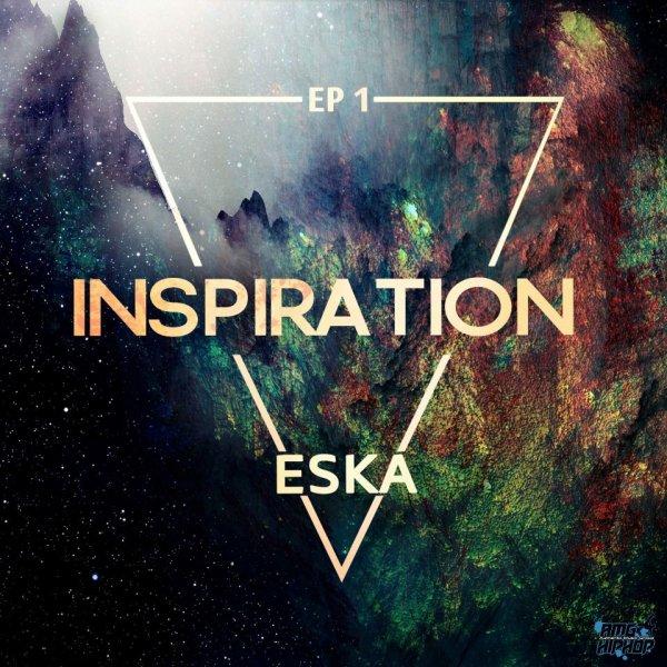 Eska  - Inspiration