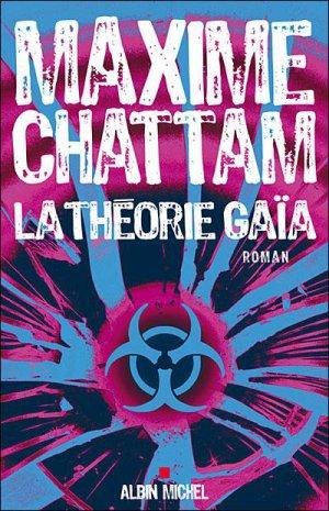 La Théorie de Gaïa de Maxime Chattam