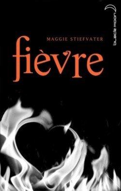 Fièvre de Maggie Stiefvater