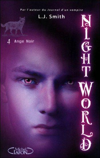 """Nightworld T4 """"Ange Noir"""" de LJ Smith"""
