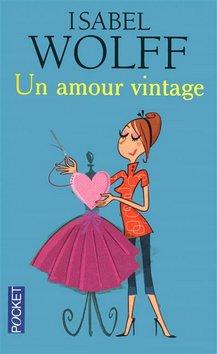 Un amour vintage de Isabel Wolff