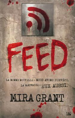 Feed (Tome 1) de Mira Grant