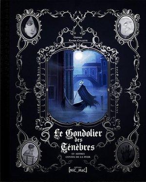 Le gondolier des ténèbres et autres contes de la peur de Gudule