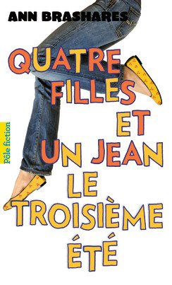 4 filles et un jean, tome 3 : Le troisième été d'Ann Brashares