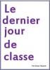 Le dernier jour de classe de Victor Dazuric