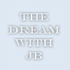 THEDREAM-WiTH-JB