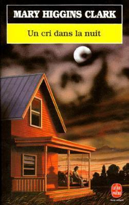 Un cri dans la nuit # Mary Higgins Clark