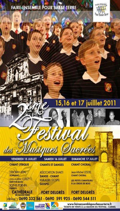 15, 16 et 17 juillet 2011, festival des musiques sacrées, seconde édition...(GUADELOUPE)