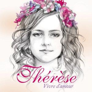 Thérèse « Vivre d'amour », le dernier projet de Grégoire...(Avec la participation des pccb sur un titre)