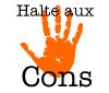 HALTE AUX CONS