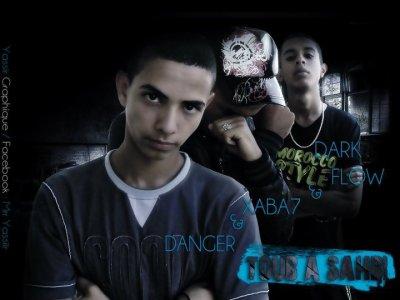 DànGer & Xàbà7 & Dark FLow: Toub A Sahbi