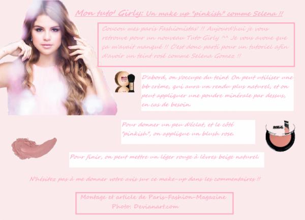 """Mon Tuto' Girly: Un make-up effet """"pinkish"""" comme Selena Gomez !!"""