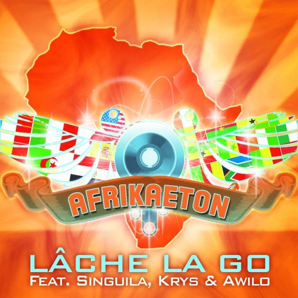 """Nouveau single: Afrikaeton presente Singuila Krys et Awilo """"Lâche la Go"""""""