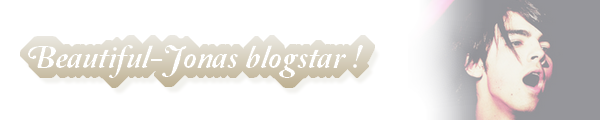 o6 Août : Beautiful-Jonas BLOGSTAR :D