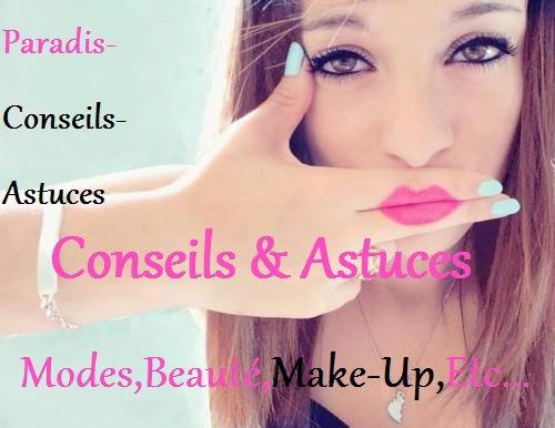 ¤°*~ Conseils & Astuces : Maquillage & Coiffure ~*°¤