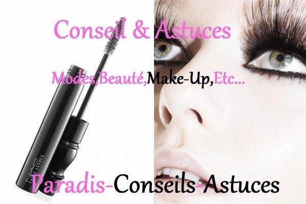 ¤°*~ Conseil & Astuces : Astuce pour un Mascara longue durée ~*°¤