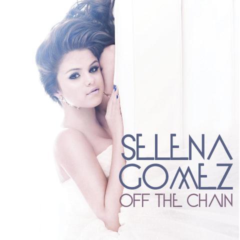 REMIXE  / - Off The Chain - Selena Gomez (2010)