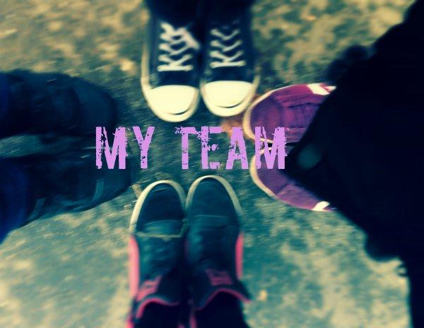 Ma Team !