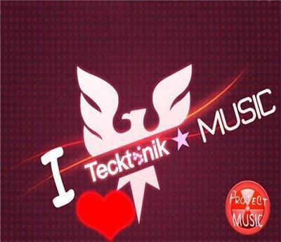 TECKTONIK & HOUSE MUSIC