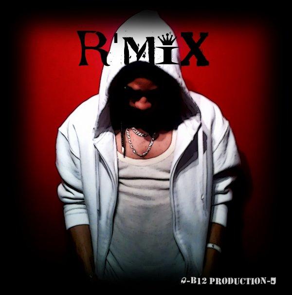 Moi >>>   R'mix   <<< Moi
