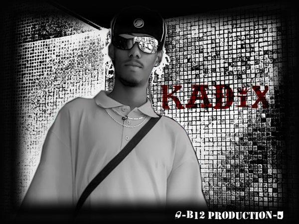 Lui >>>  Kadix  <<< Lui