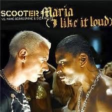 scooter vs dick rules : maria i like it loud