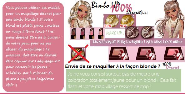 Bimbo-UP 100% Discret pour les Blondes !