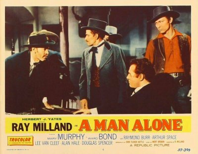 A Man Alone 1955 Un Homme Traqué - Ray Milland