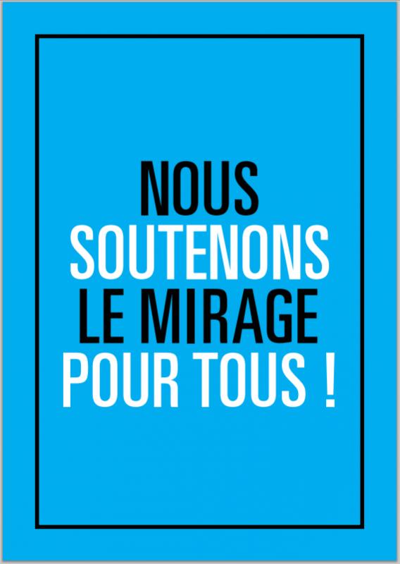 Faites comme moi : Soutenez le Mirage pour tous !