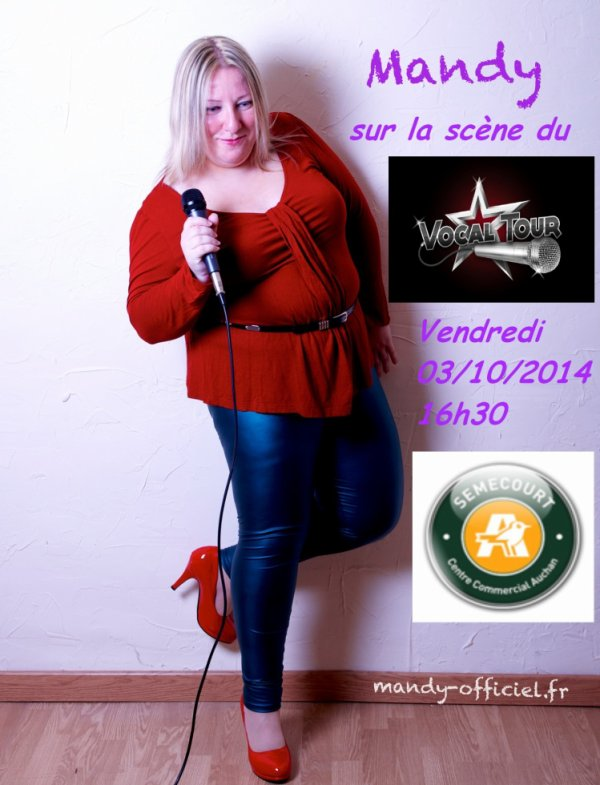 """Mandy sur la scène du """"Vocal Tour"""" au Auchan Semecourt !!!!!"""