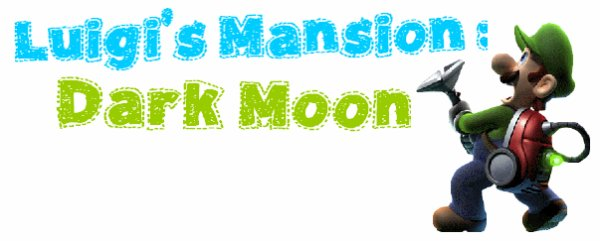 Luig's Mansion : Dark Moon