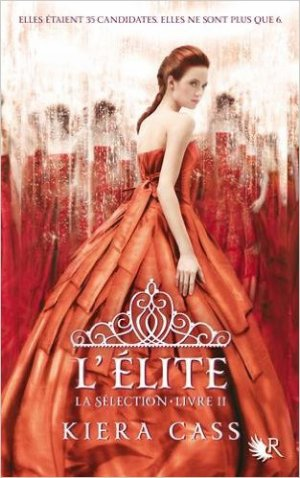 LA SELECTION - TOME 2 - KIERA CASS