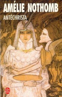 ANTECHRISTA - AMÉLIE NOTHOMB