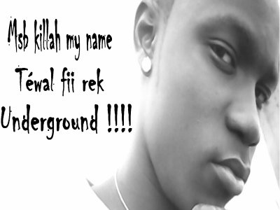 Msb killah téwal underground