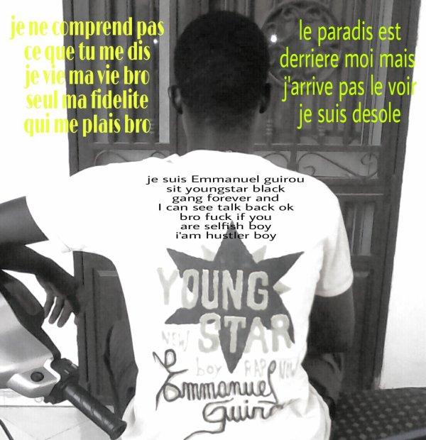 Emmanuel guirou je suis née en 1994 a bamako la capitale du mali au centre ville et j'ai grandis jusqu'a 5 ans a bamako.