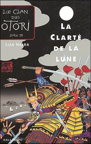 Le clan des otori-La clarté de la lune