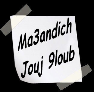 Music / Darba - Ma3andich Jouj 9loub (2011)