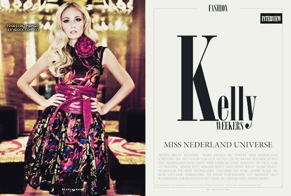 17/02/2012 : La belle Miss Pays Bas, Kelly Weekers pose pour le magazine Bladmode. Kelly avait notamment terminée dans le top 15 à Miss Univers & était une amie de Laury durant le voyage de préparation :).