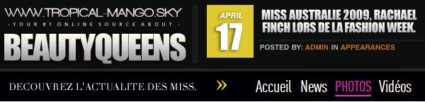 17 AVRIL 2013 : QUELQUES NOUVELLES DE RACHAEL FINCH - MISS AUSTRALIE 09.