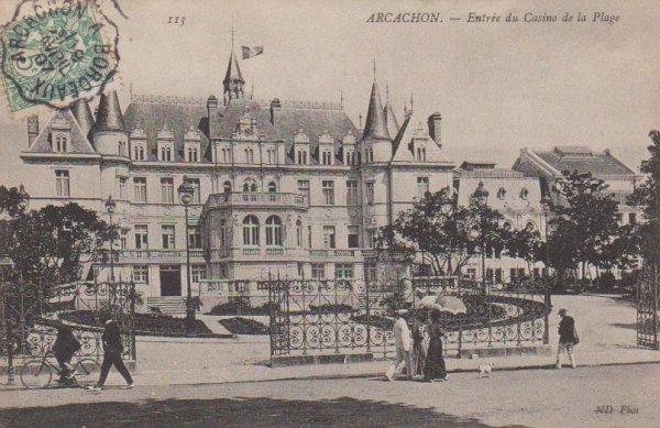 Le Casino d'Arcachon (côté plage et côté ville) ancien Château Deganne