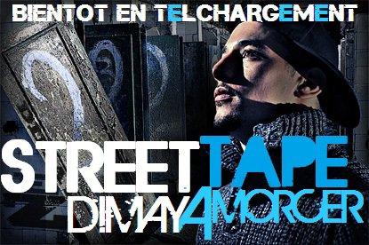 "STREET TAPE ""DIMAYAMORCER"""