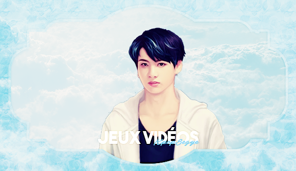 Jeux vidéos | Bidio geim | 비디오 게임 Articles important | K-pop | Dramas | Corée | Article K-pop | Articles divers