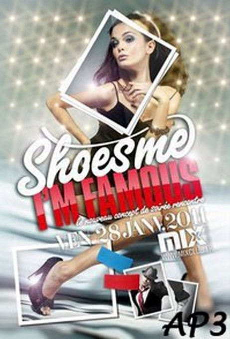 // SHOES ME I'M FAMOUS ▪ DJ DEF CRAIG ▪ MIX CLUB ▪ 28.01.2011 By Mathieu //