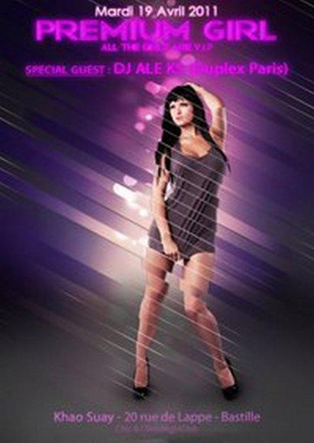 ★ PREMIUM GIRL ★ Spéciale Guest : DJ ALE KS